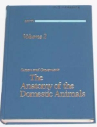The Anatomy of Domestic Animals Edited by Dr. Robert Getty 5th edition