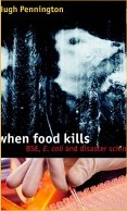 When Food Kills - BSE E.Coli and Disaster Science by Professor Hugh Pennington