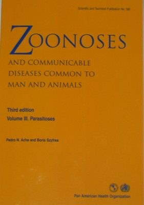 Human and Animal Parasitic Disease - Zoonosis Infection Volume 3 Parasites